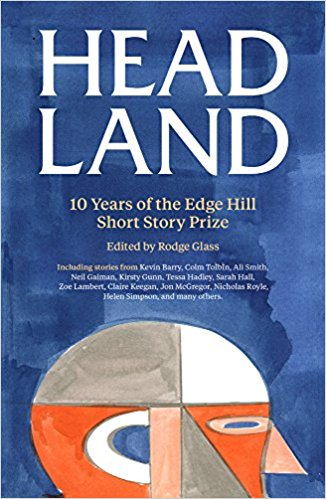 Head Land: 10 Years of the Edge Hill Prize